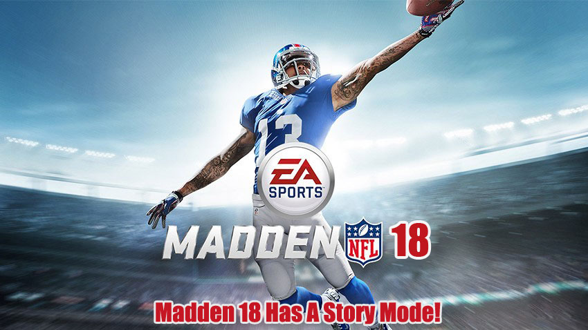 Madden 18 Story Mode Shown In Trailer?