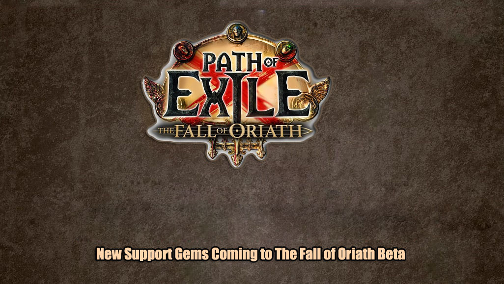 New Support Gems In Path Of Exile The Fall of Oriath Beta!