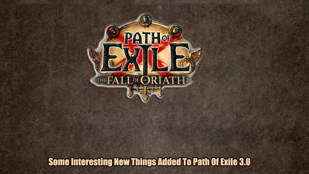 Some Interesting New Things Added To Path Of Exile 3.0