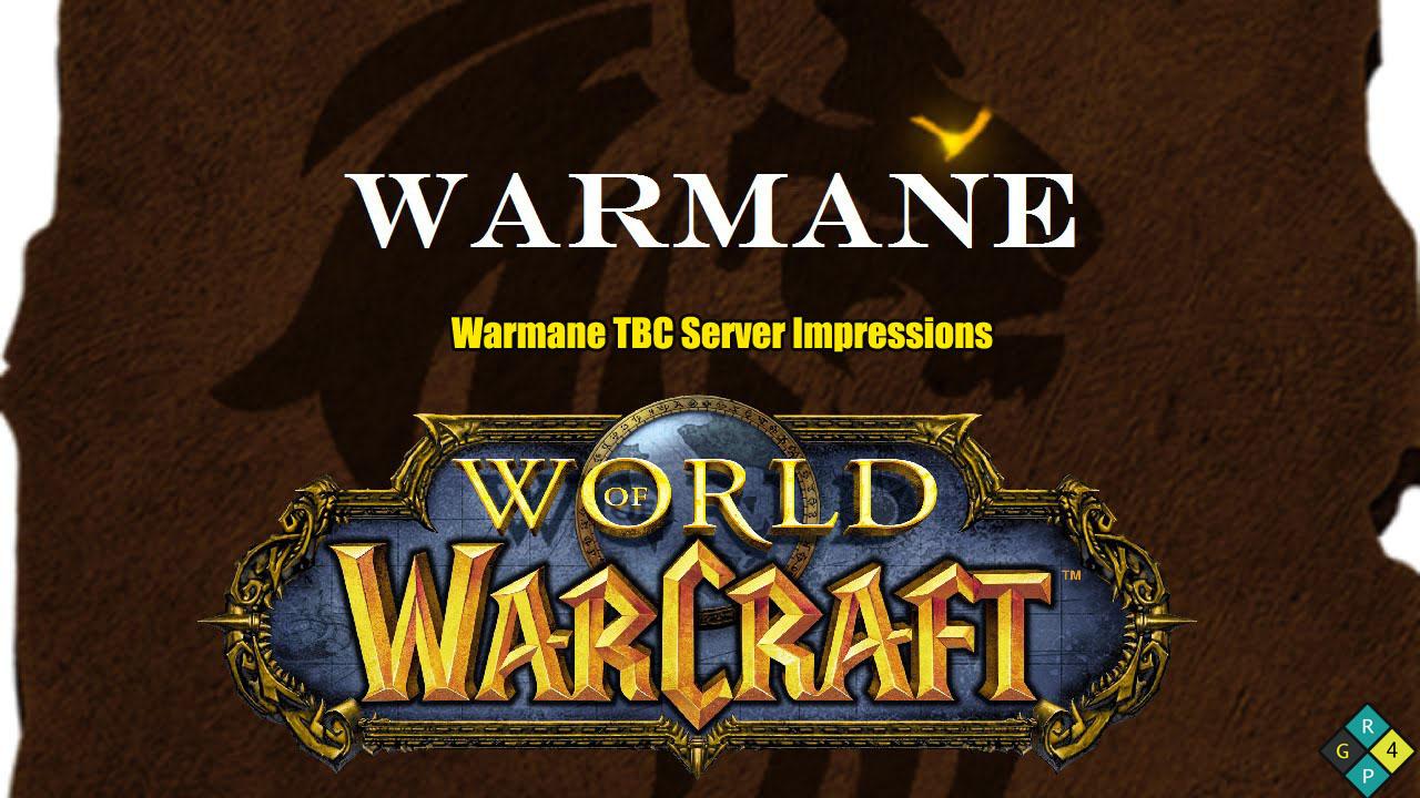 Warmane TBC Server Impressions