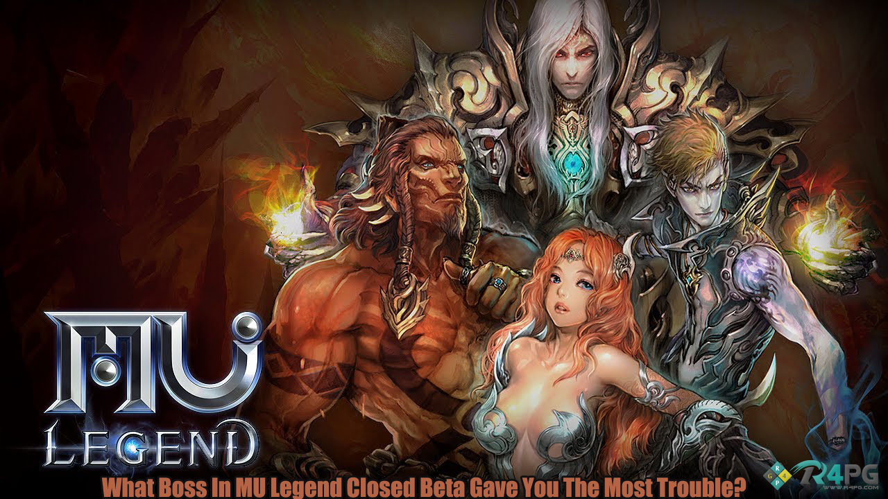 What Boss In MU Legend Closed Beta Gave You The Most Trouble?