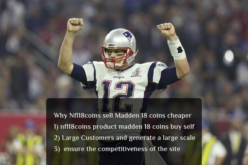 Why Nfl18coins sell Madden 18 coins cheaper