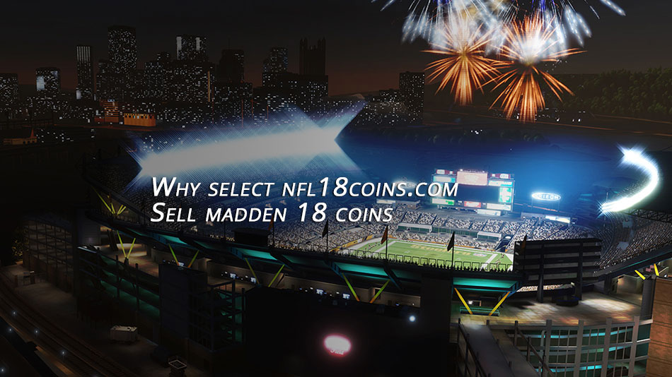 Why select nfl18coins.com sale madden 18 coins