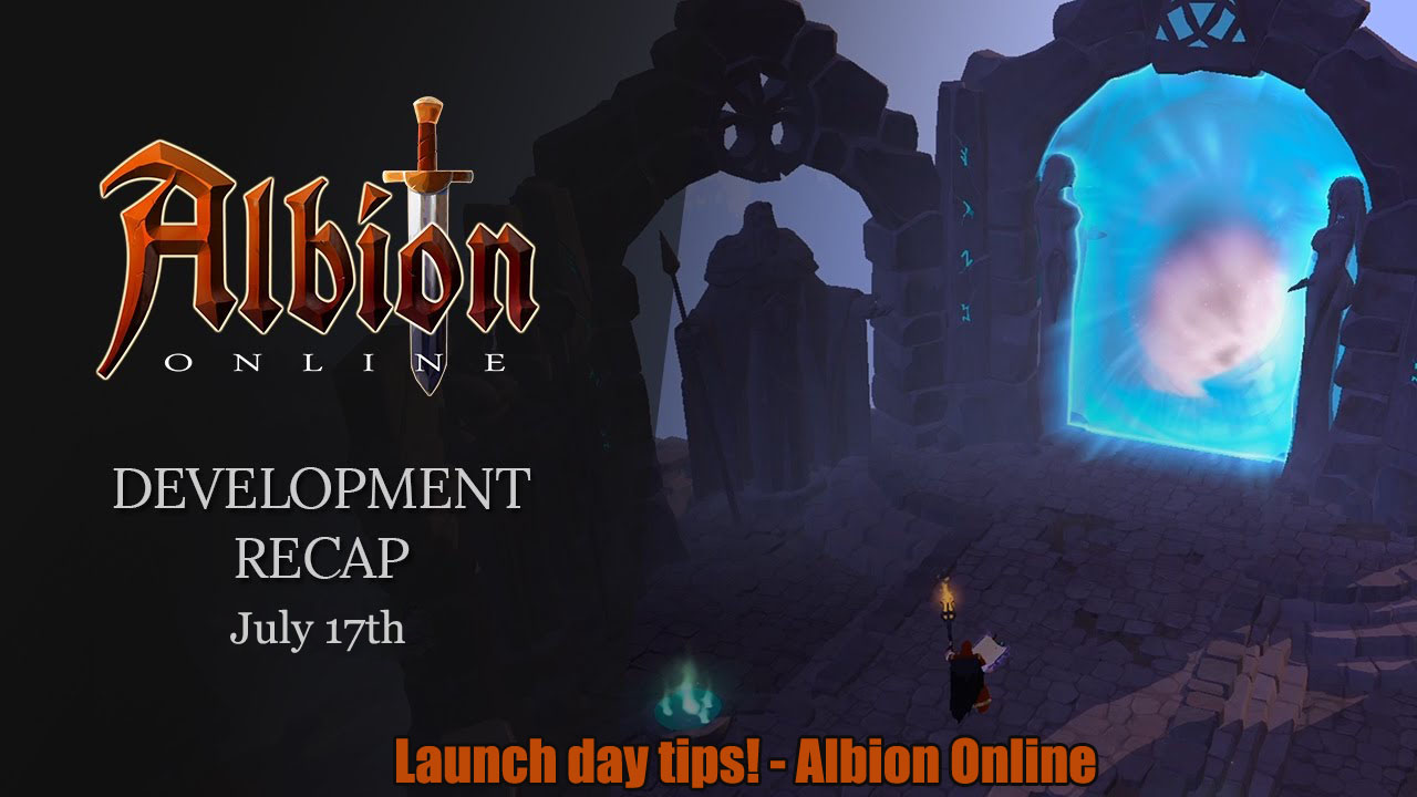 Albion Online Launch Day Tips