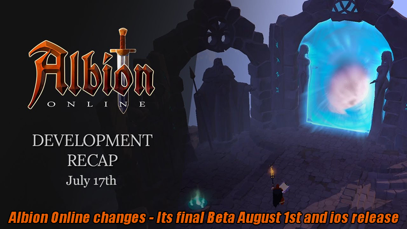 Albion Online changes - Its final Beta August 1st and ios release