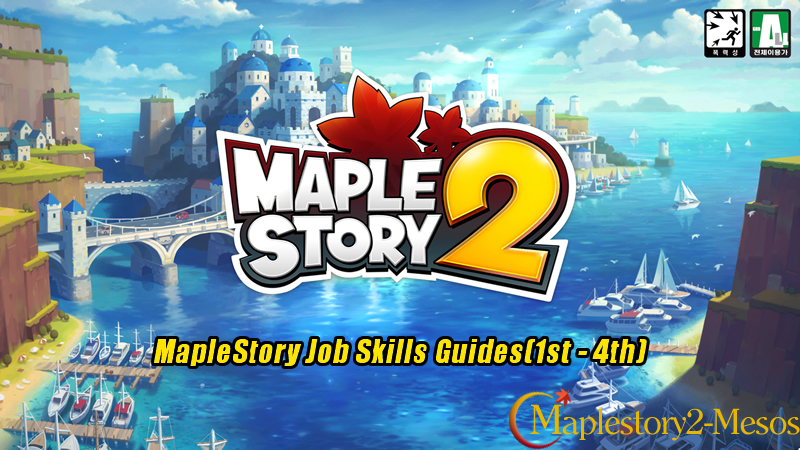 MapleStory Job Skills Guides(1st - 4th)