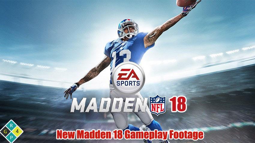 New Madden 18 Gameplay Footage