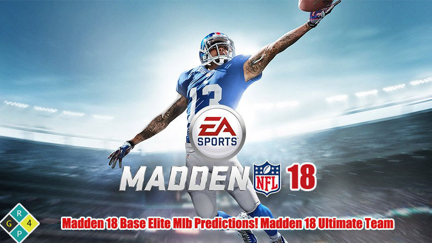 Our Madden 18 Base Elite Predictions