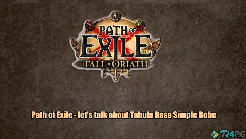 Thoughts On The Tabula Rasa Robe In POE