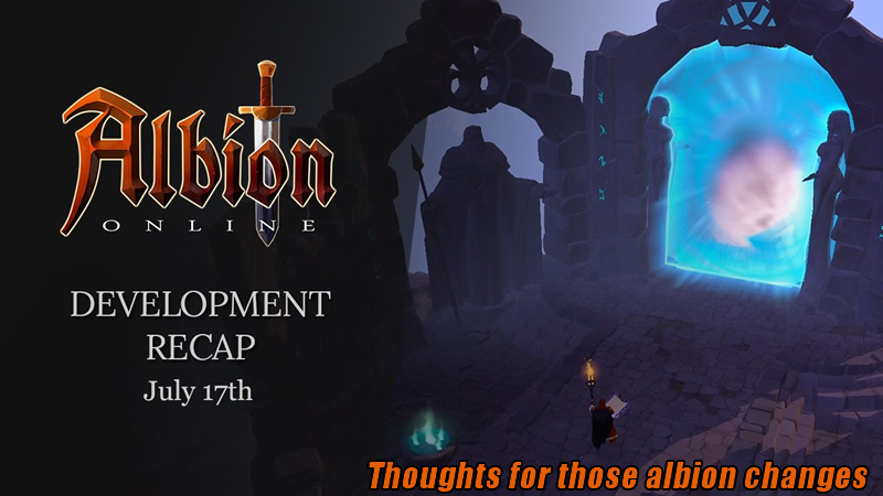 Thoughts for those albion changes