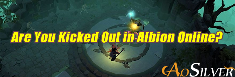 Are You Kicked Out in Albion Online?