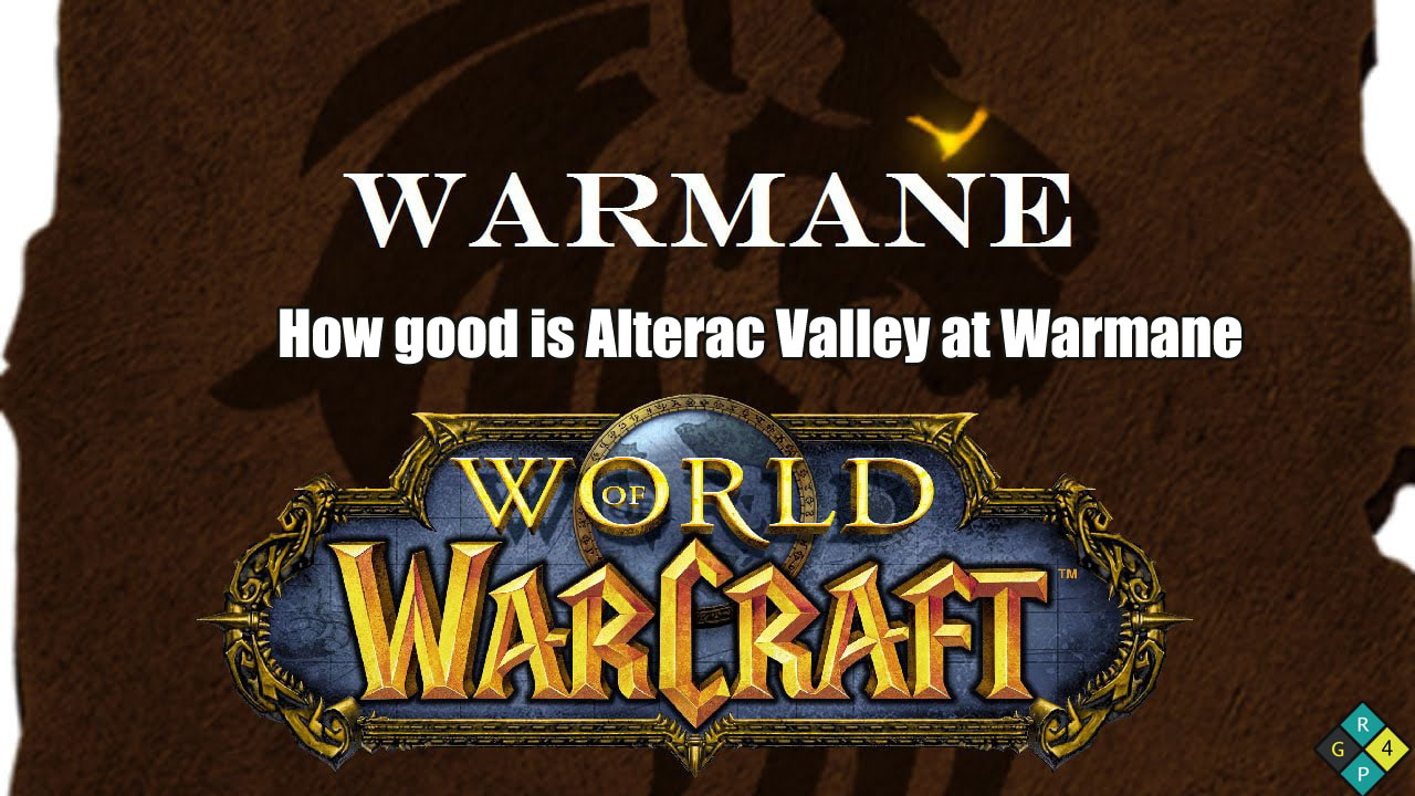 Is Alterac Valley In Warmane Any Good?