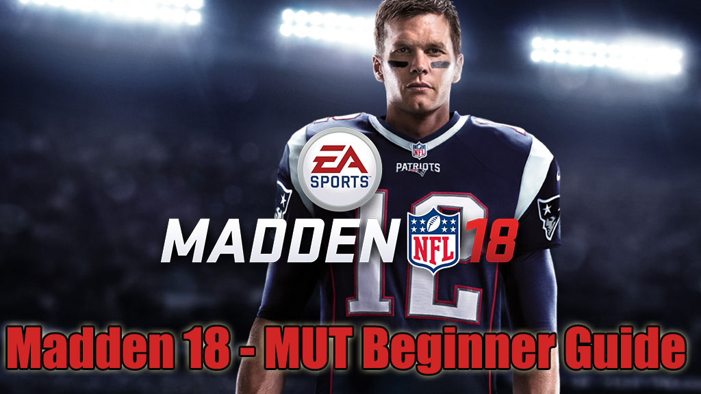Madden 18 Ultimate Team – A Beginner