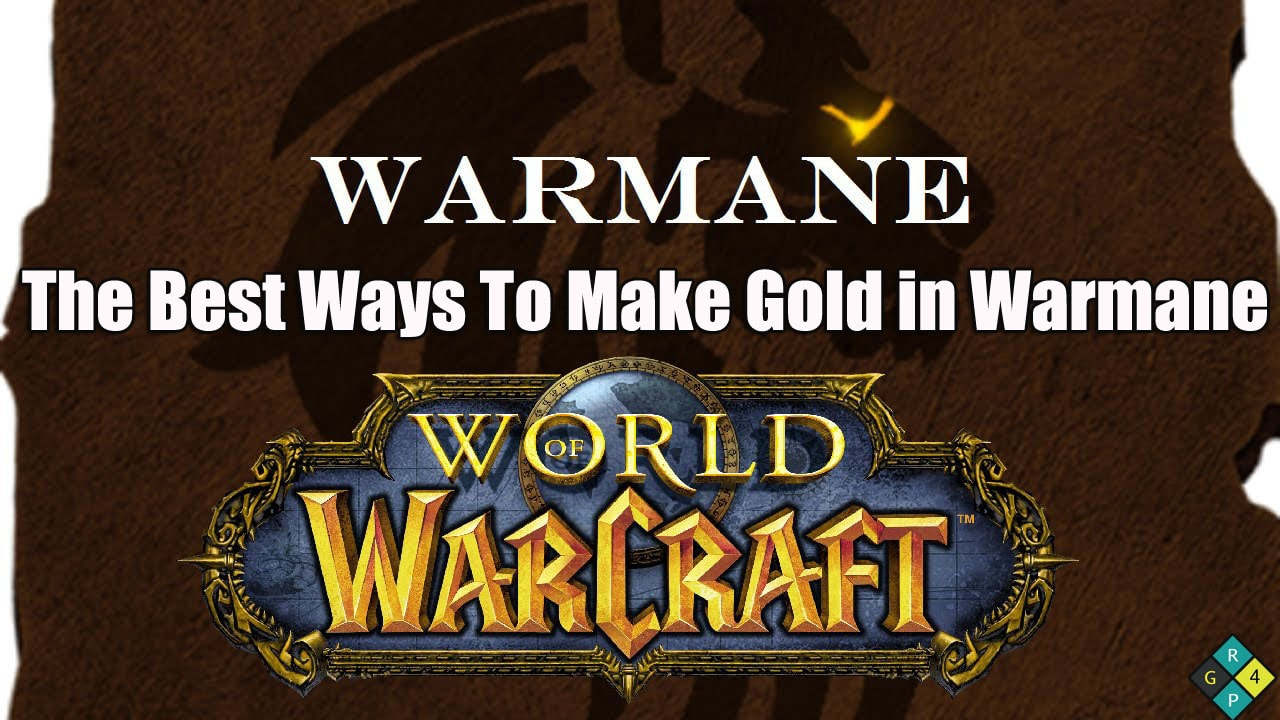 Making Gold In Warmane
