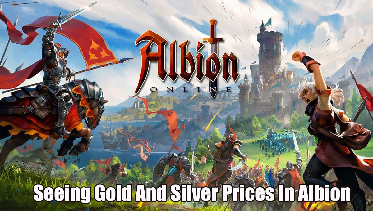 Seeing Gold And Silver Prices In Albion Online