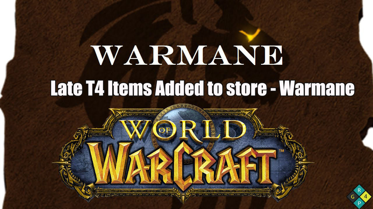 Will Warmane Put T4 Set Items On The Store