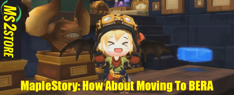 MapleStory: How About Moving To BERA