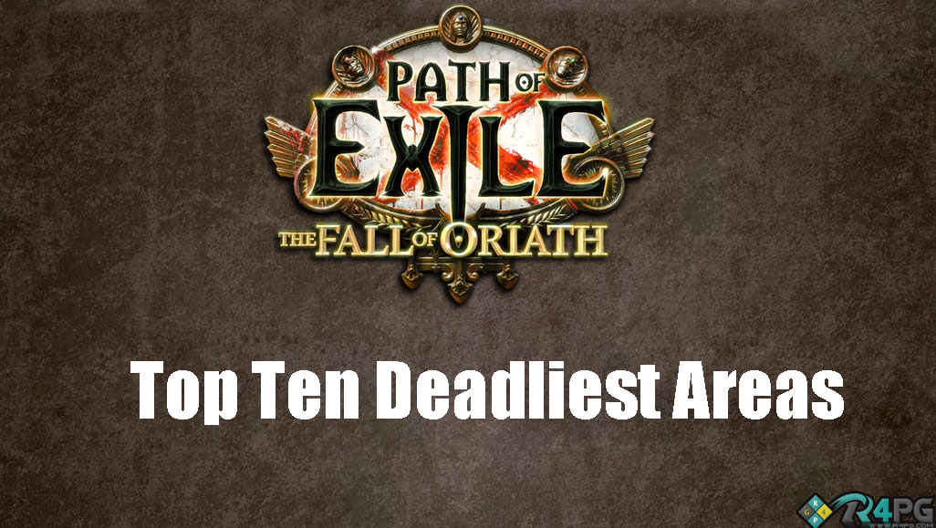 Path Of Exile Top 10 Deadliest Areas