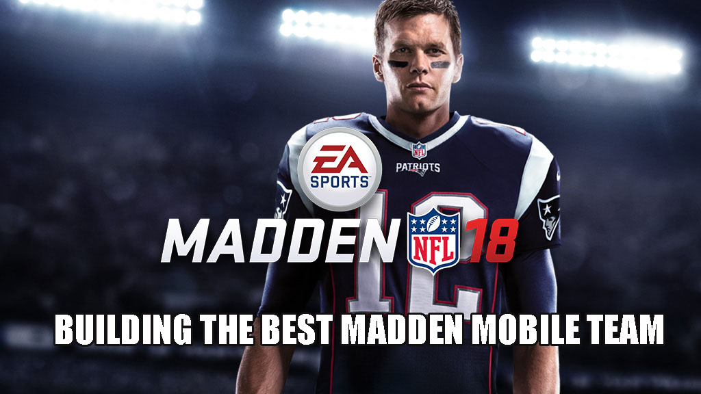 Tips For Building The Best Madden Mobile Team