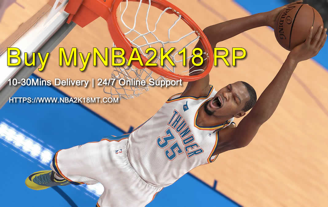 Buy Cheap MyNBA2K18 RP with Fast Delivery on NBA2K18MT.com
