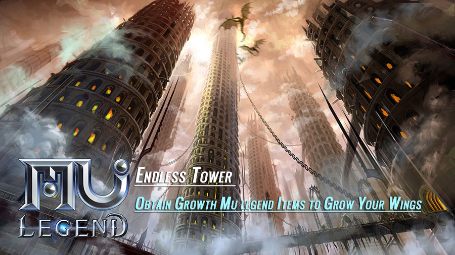 Endless Tower Obtain Growth Mu legend Items to Grow Your Wings