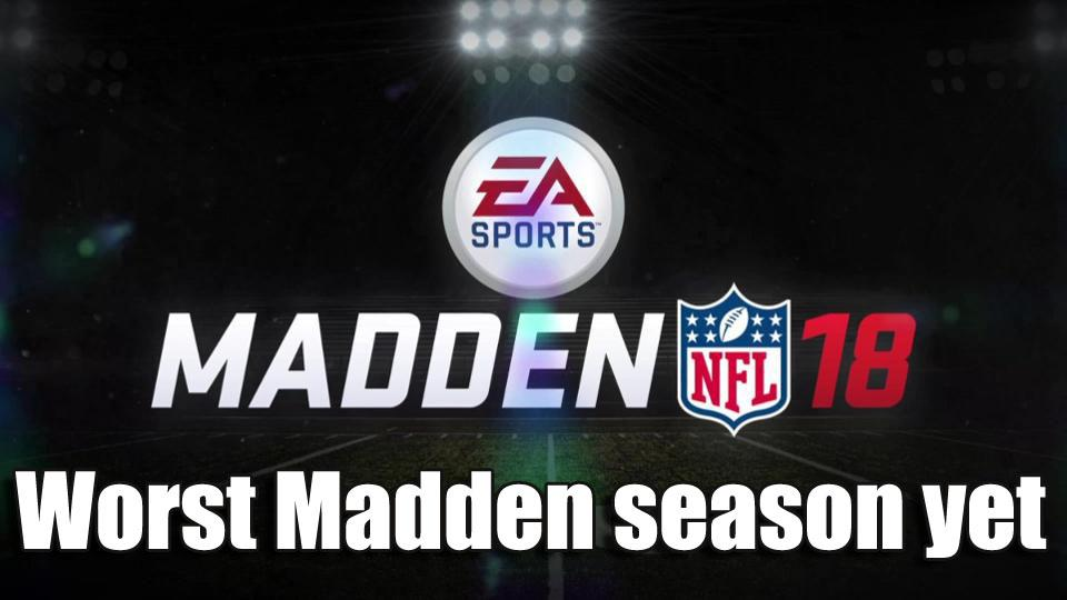 Is This The Worst Madden Season Yet?