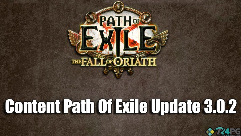 Path Of Exile 3.0.2 Update Highlights