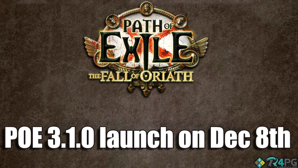Path Of Exile Update 3.1.0 Delayed By A Week - Launch on December 8th