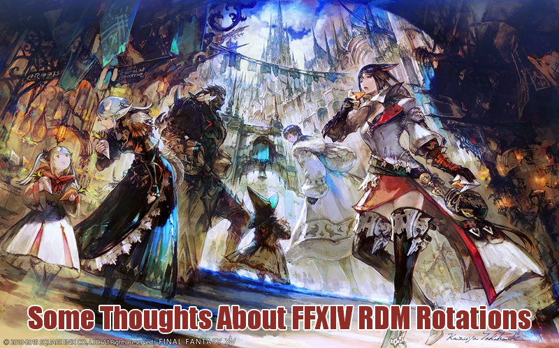 Some Thoughts About Final Fantasy XIV RDM Rotations