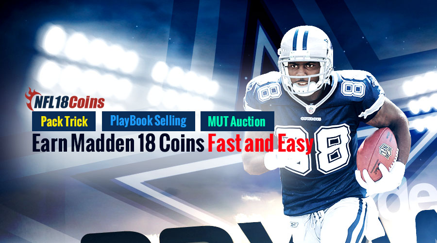 Use Pack Trick,PlayBook Selling,MUT Auction Make Madden 18 Coins Fast and uncomplicated