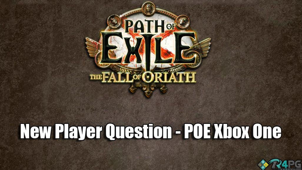 What You Should Be Doing In Path Of Exile On Xbox One