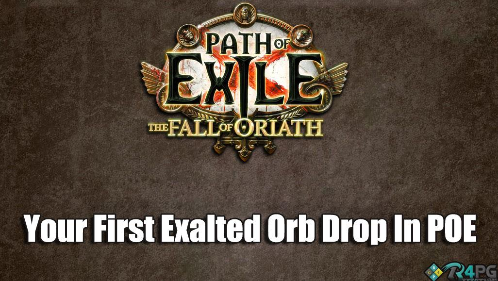 Your First Exalted Orb Drop In Path Of Exile