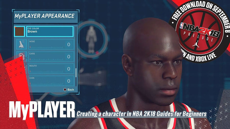 Creating a character in NBA 2K18 Guides for Beginners