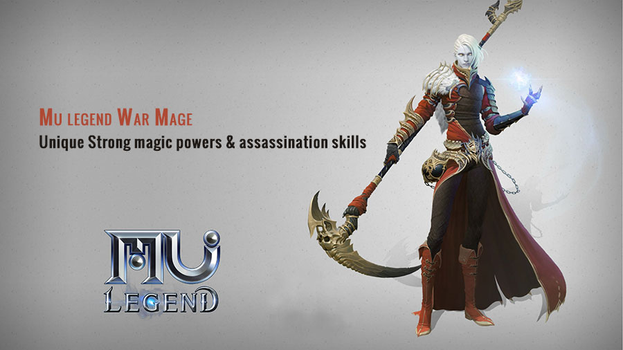 Mu legend War Mage unique Strong magic powers and assassination skills