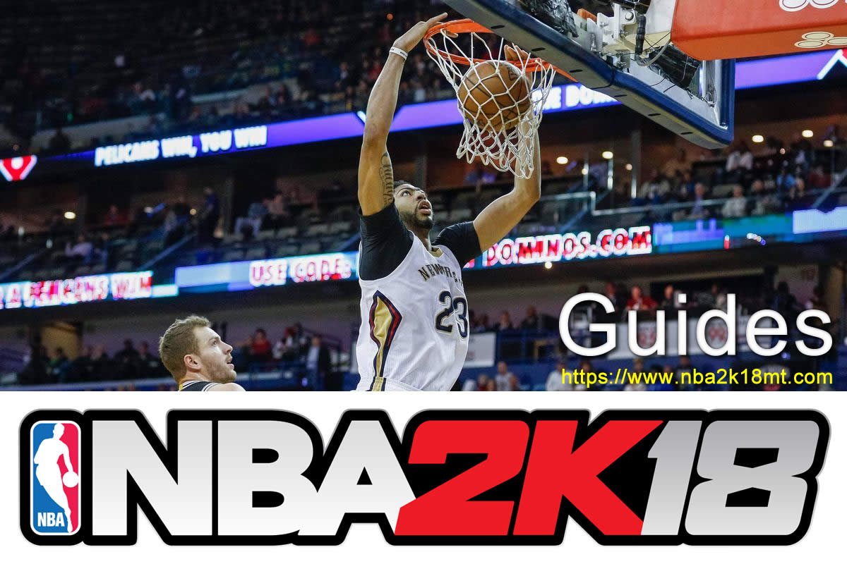 NBA2K18 novice play practical guide