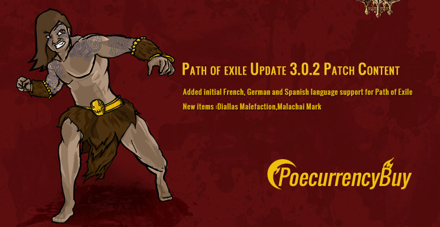 Path of exile Update 3.0.2 Patch Content