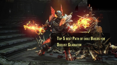 Top 5 best Path of exile Builds for Duelist Gladiator