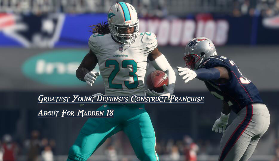 Greatest Young Defenses Franchise Mode For Madden 18