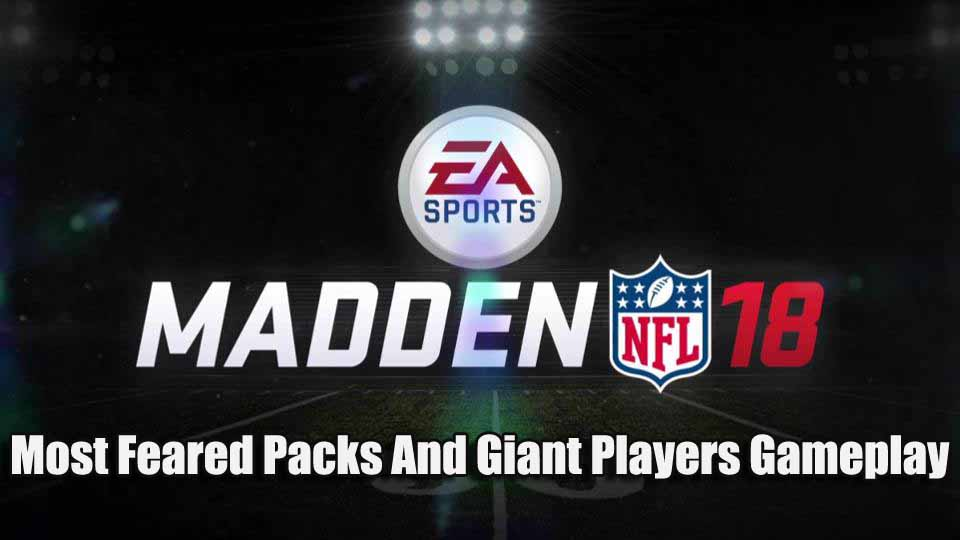 Madden Mobile 18 Most Feared Packs!