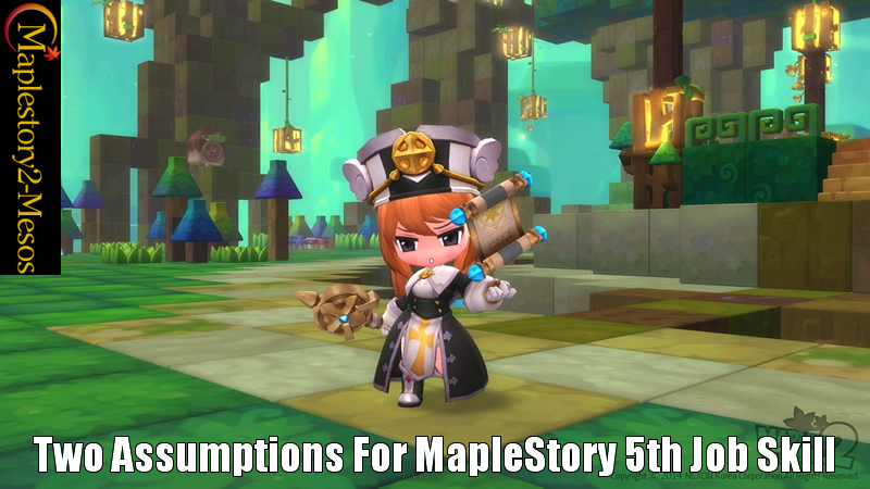 Two Assumptions For MapleStory 5th Job Skill