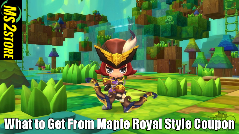 What Do You Want to Get From Maple Royal Style Coupon