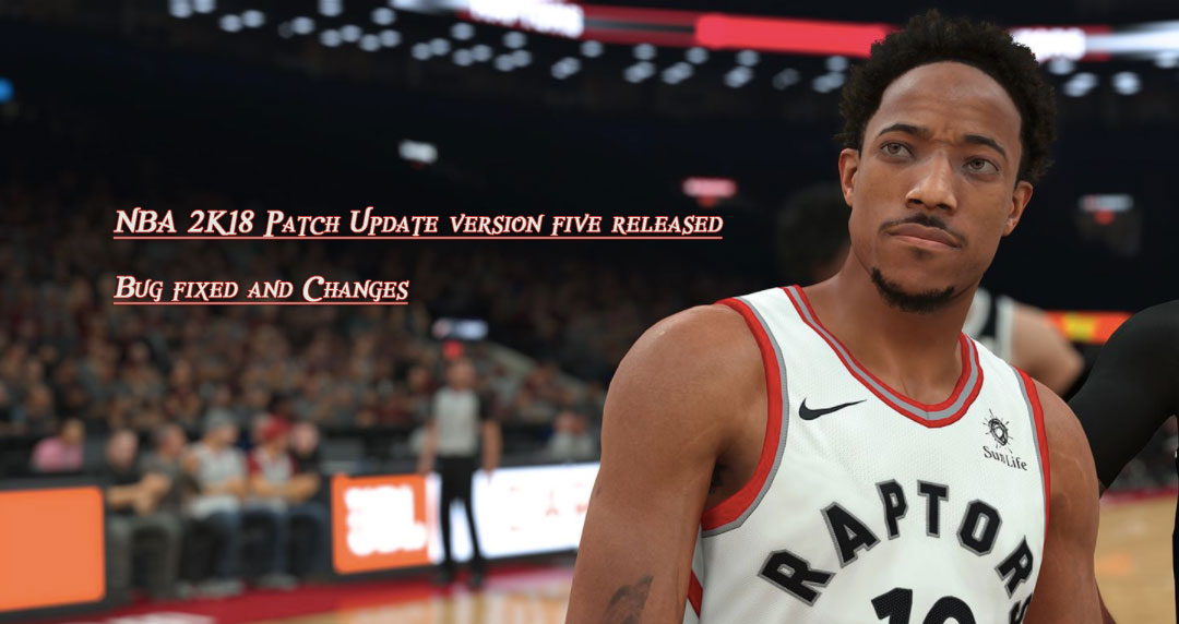 NBA 2K18 Patch Update version five released on Playstation 4