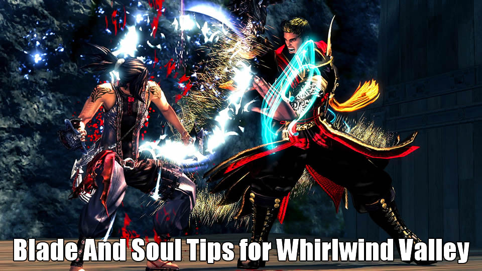 BnS Tips for Whirlwind Valley