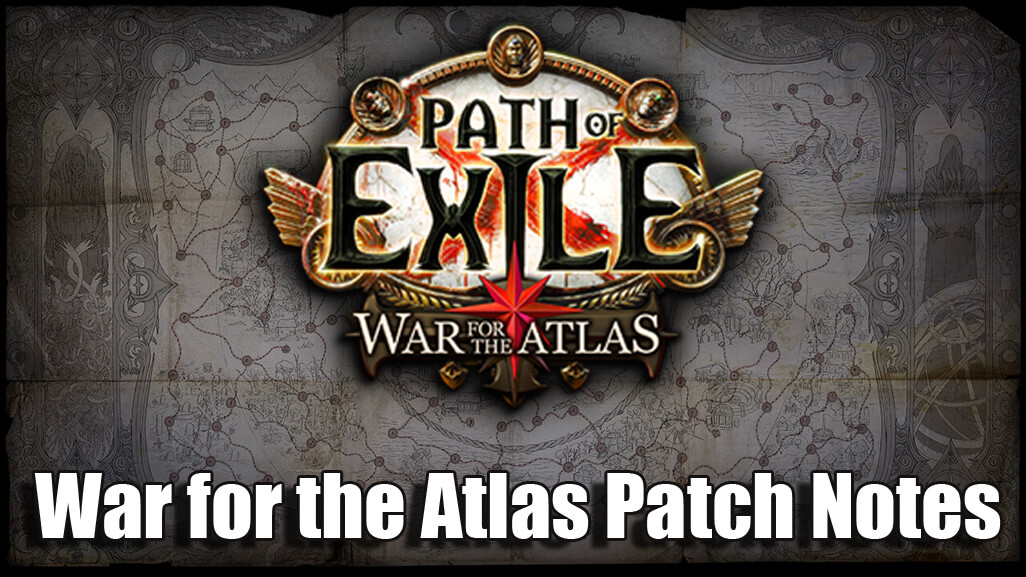 How The POE 3.1 War For The Atlas Patch Notes Show It Is The Best Update Yet?