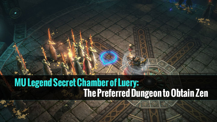 MU Legend Secret Chamber of Luery: The Preferred Dungeon to Obtain Zen