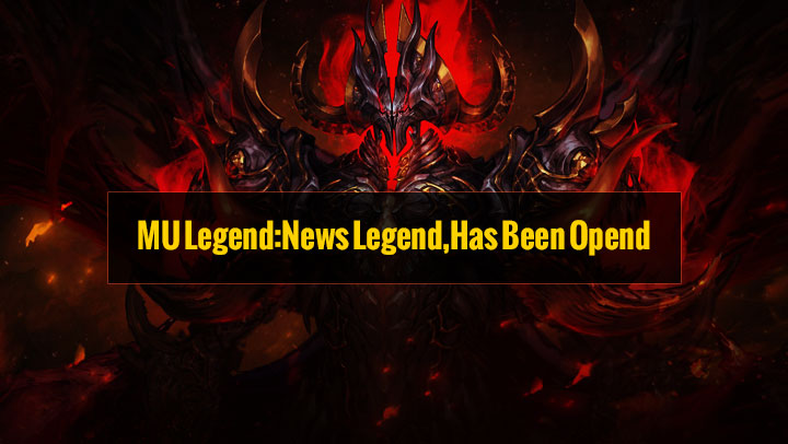 MU Legend:News Legend,Has Been Opend