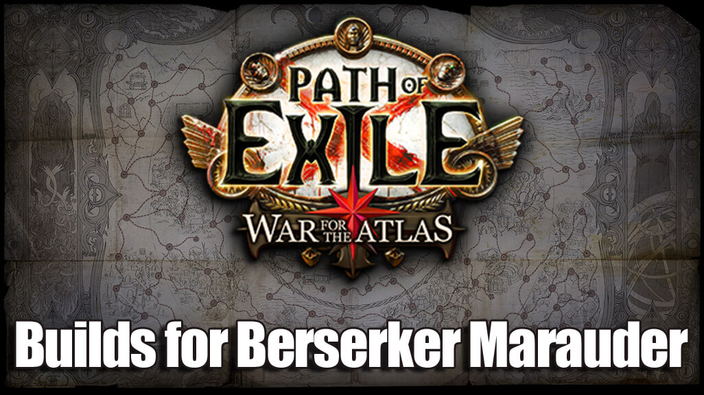 POE 3.1 Builds for Berserker Marauder on Abyss League