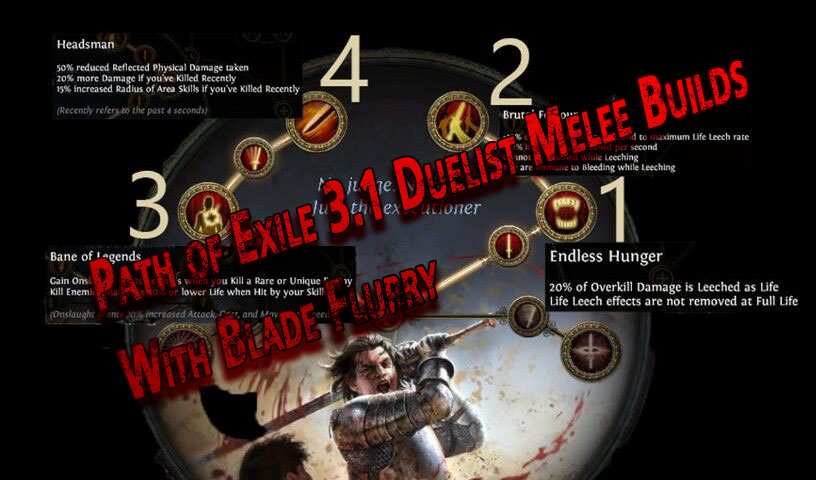 Path of Exile 3.1 Duelist Melee Builds With Blade Flurry