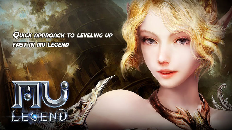 Quick approach to leveling up fast in mu legend