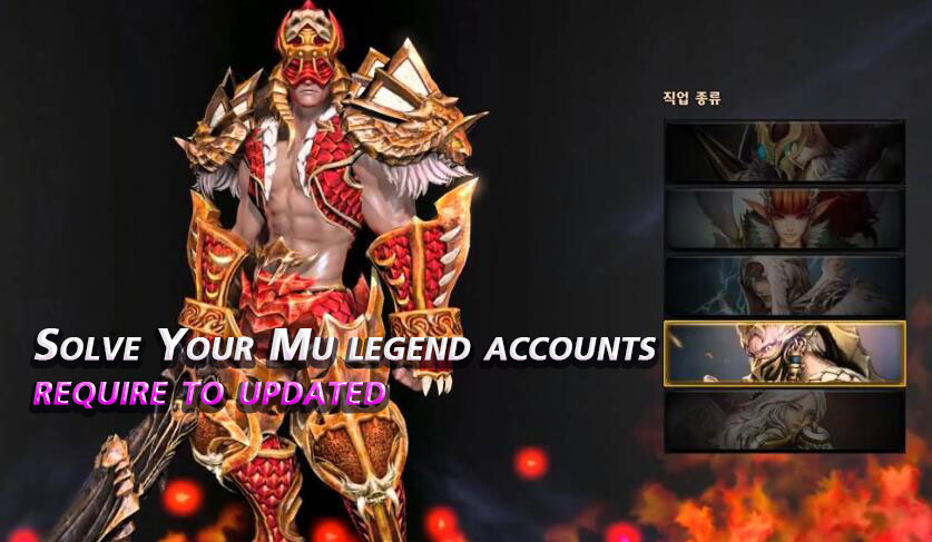Solve Your Mu legend accounts require to updated